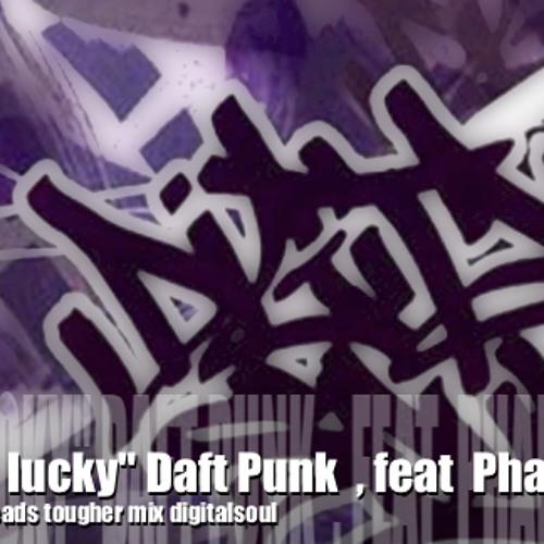 Daftpunk , Pharrell ,Get lucky digitalsoul jimmy reads mix