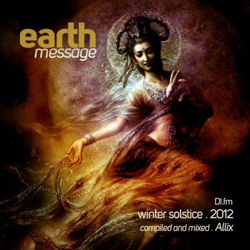 Earth Message -  Winter Solstice 2012