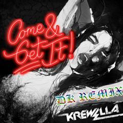 Krewella - Come & Get It (DK Remix)