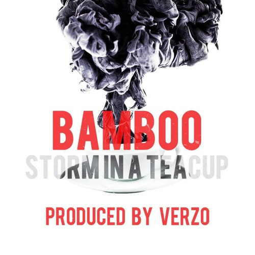 We Can Have it All - Bamboo (Prod. by Verzo) EP OUT NOW
