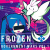 Frozen Government Wars Vol.1