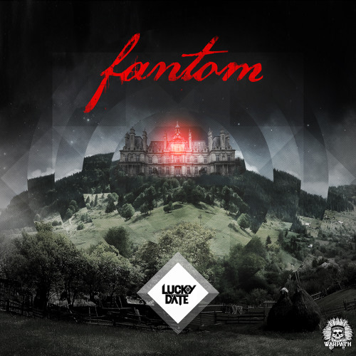 Lucky Date - Fantom (Original Mix)