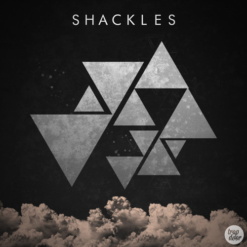 Shackles - Let You Know