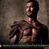 Spartacus Blood and Sand SoundTrack Enstrüman Beat