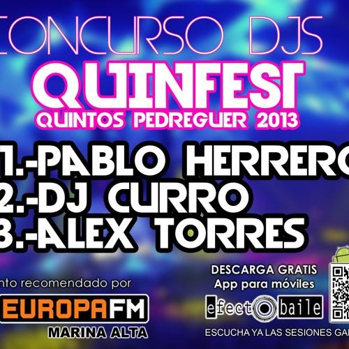 """SESIÓN GANADORA""""PABLO HERREROS"""" @ CONCURSO DJS QUINFEST (Pedreguer)"""""""