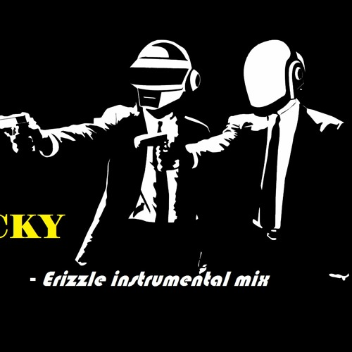 Get Lucky (Erizzle instrumental mix)