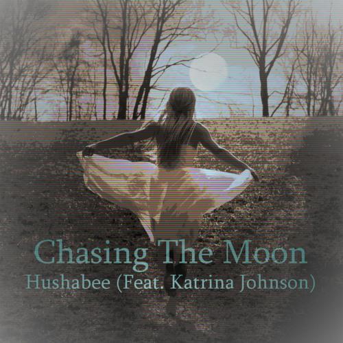 Chasing The Moon (Feat. Katrina Johnson)