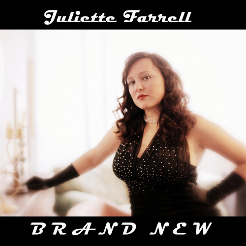 Brand New - Juliette Farrell, Produced by Z-3 AVAILABLE TO BUY NOW ON ITUNES, AMAZON ETC!