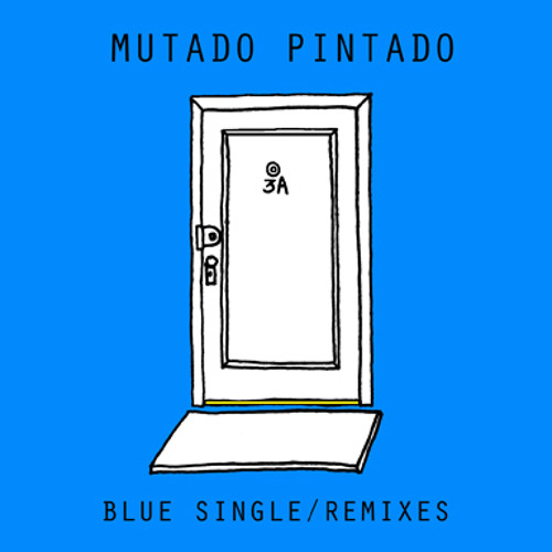 Mutado Pintado - Blue ( Gluid remix)