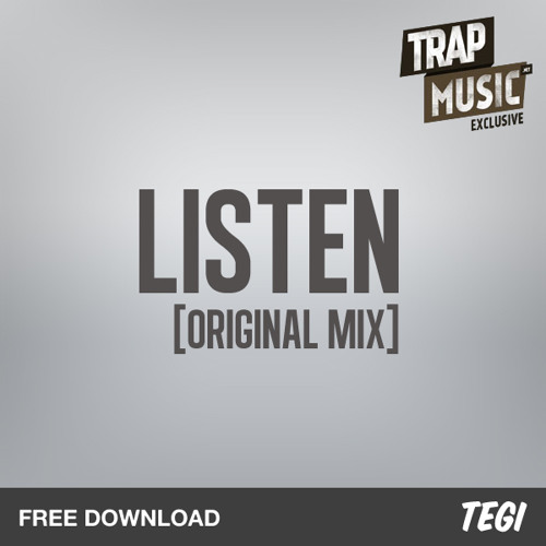 Listen by Tegi - TrapMusic.NET EXCLUSIVE
