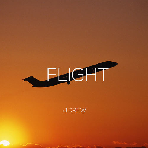 J.Drew - Flight [prod. by J.Drew]