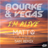 Bourke & Vegas - I'm Alive (Matt Younger 5AM Remix) [Free Download]