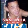 SANTINHA ENCUBADA - MC CHARMINHO ((( DJ PHILOSOFO ))) TRUPE DO FUNK