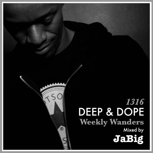 Deep Afro, Latin, Brazilian & South African House Music by JaBig - DEEP & DOPE Weekly Wanders #1316