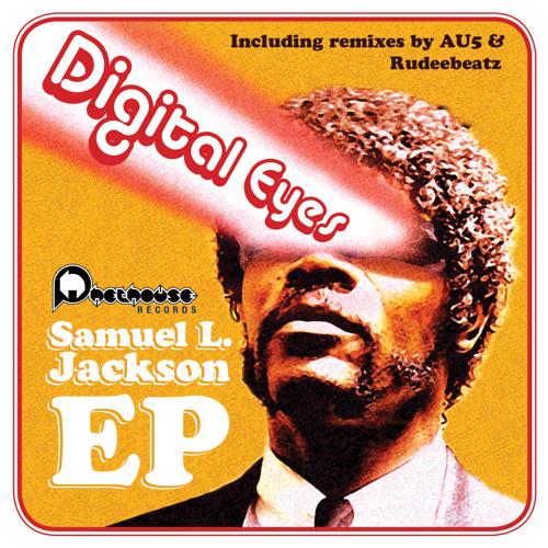 Digital Eyes - Samuel L. Jackson (Au5 Remix)