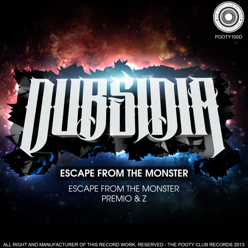 Dubsidia Ft. Royal Blood - Escape From The Monster (Original Mix) CUT