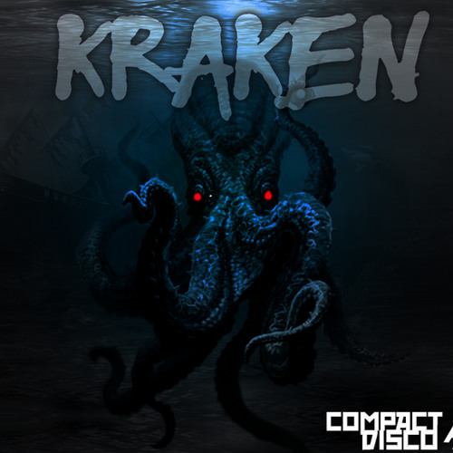 Kave x Compact Disco - Kraken (OUT NOW ON BEATPORT)