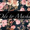 Ode to Masha