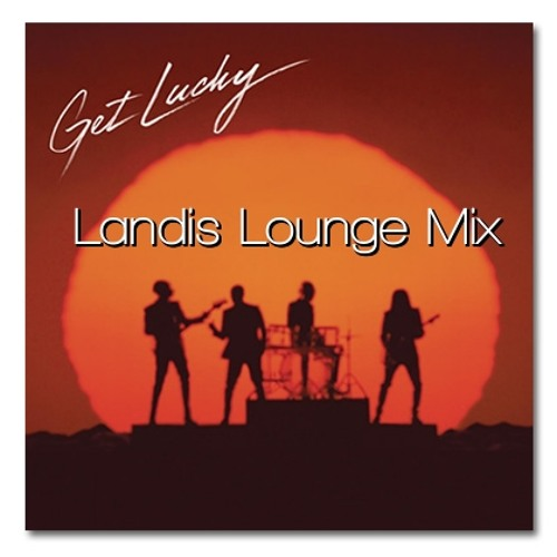 Daft Punk - Get Lucky (Landis Edit)