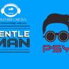 Gentleman -PSY Ft. Dj Emz Remix Demo