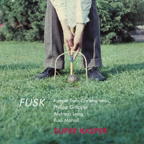 FUSK - Super Kasper - Isst Doch Wurst