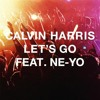 CALVIN HARRIS FT NE-YO - LETS GO (BRIANO IL VANNEAU & ROYAL BOOTLEG) FREE DOWNLOAD