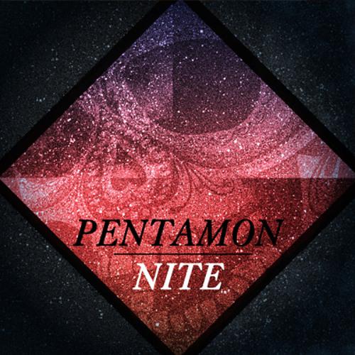 PENTAMON - Nite
