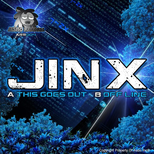 Jinx - Off The Line(Original Mix)(Out Now On Asbo Records)
