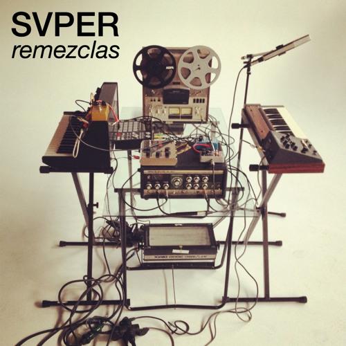 SVPER - Remezclas