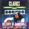 Clarks History of Dancehall Mix