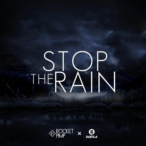 Rocket Pimp ft. Marie L - Stop The Rain (Vip Mix)