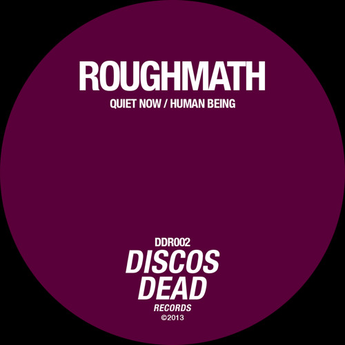 RoughMath - Quiet Now EP [DDR002]  Digital Release