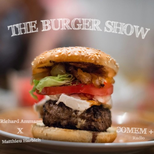 THE BURGER SHOW #1 (The American Burger)