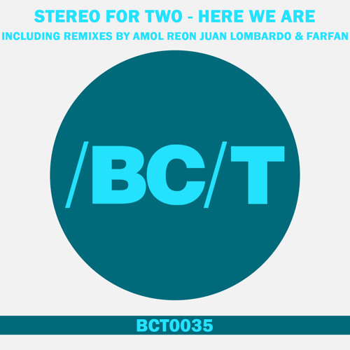 Stereo For Two - Here We Go (Amol Reon Dub Remix) *[BALKAN CONNECTION TECH] OUT NOW!!