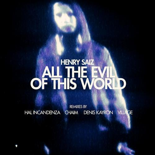 Henry Saiz - All the Evil of this World (Denis Kayron remix) [NS039]
