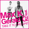 Max K. feat. Gerald G! - Take it to the limit (SUNSET PROJECT Rmx) snippet