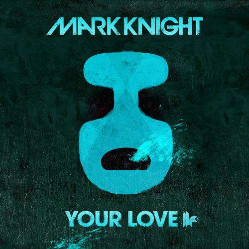 Mark Knight - #YourLove Promo Mix