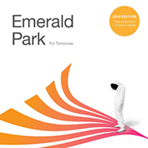 Emerald Park/For Tomorrow (2010 Edition)