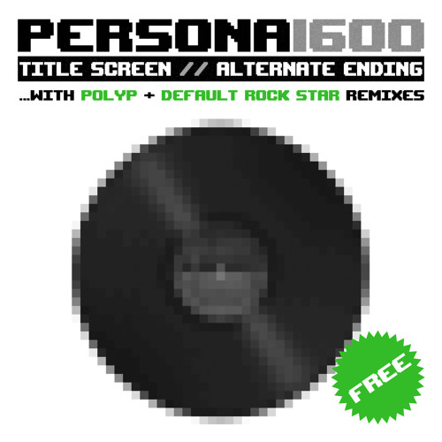 PERSONA1600 -Title Screen [Silicon Heart Mix - Polyp]