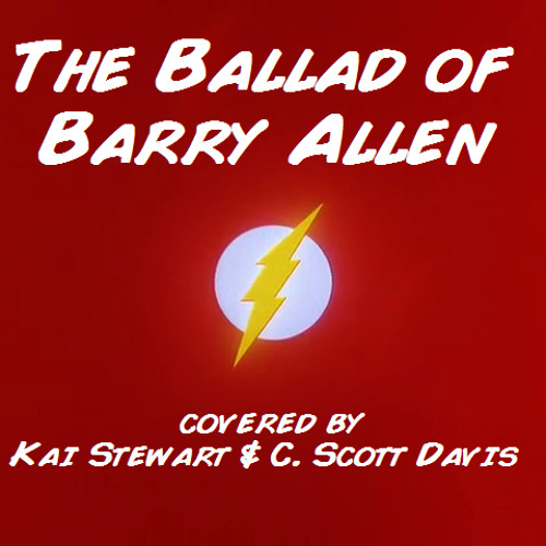 The Ballad of Barry Allen (with Kai Stewart)