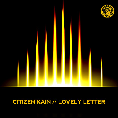 CITIZEN KAIN Feat. MISTER K - Lovely Letter (Original)