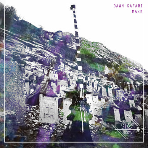 Dawn Safari - Mask EP (STO007)
