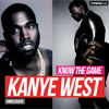 poster of Know The Game Kanye West song