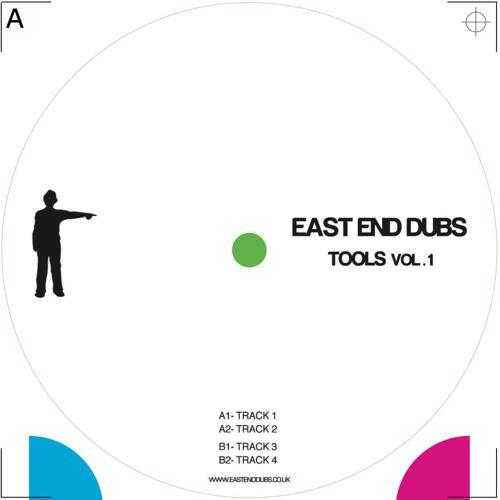 East End Dubs - Tools Vol. 1