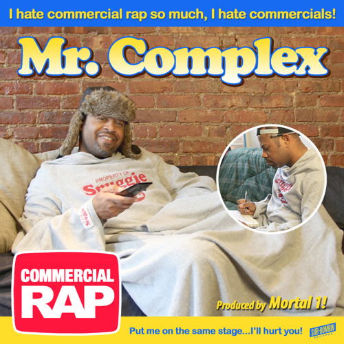 Mr. Complex - Commercial Rap