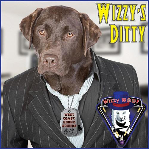 Wizzy's Ditty (West Coast Hound Sounds)