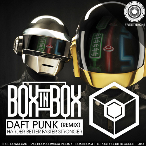 Daft Punk - Harder Better Faster Stronger (Boxinbox & Lionsize Remix) [FREE DOWNLOAD]