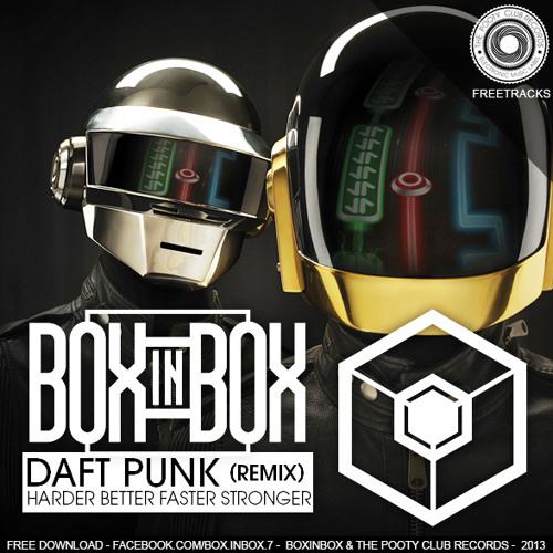 Daft Punk - Harder Better Faster Stronger (Boxinbox & Lionsize Remix) [FREE DOWNLOAD]