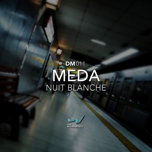 Meda - Nuit blanche (Manuel-M Remix)