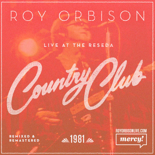 Roy Orbison - Live at Reseda Country Club (PREVIEWS)